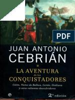 Cebrián, Juan Antonio (2006). La aventura de los conquistadores [11948]