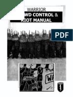 Crowd control & Riot manual