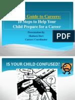 Career Coach Workshop IB1 G 11 Parents 2013-Final Version