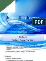 Bulous Drug Eruption