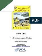 Robin Jones Gunn - Série Cris 01 - Promessa de Verão