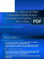 Flexibility Analysis of High Temperature Piping System
