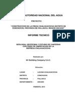 Geología, geotecnia y estudio de canteras  con fines de cimentación de la represa Chalhuacocha. Informe técnico