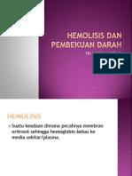 Hemolisis Dan Pembekuan Darah