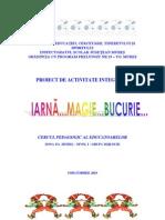 Proiect de Activitate Integrata - Iarna, Magie, Bucurie