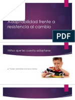 Adaptabilidad Frente a Resistencia Al Cambio