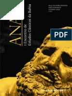 Anais do I Encontro de Estudos Clássicos da Universidade Federal da Bahia, 2012