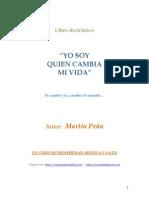 Martín Peña Q. YO SOY QUIEN CAMBIA