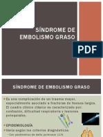 SÍNDROME DE EMBOLISMO GRASO