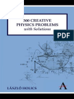 HOLICS, Lázló. 300 Creative Physics Problems With Solutions