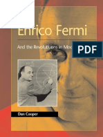 Enrico Fermi.. and the Revolutions in Modern Physics