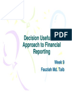 Decision Usefulness Approach to Financial Reporting Wk9