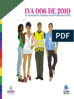 Directiva 006 de 2010. Compromiso de La Policia Nacional de Colombia Con La Poblacion LGBTI
