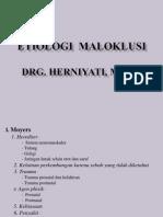 ETIOLOGI MALOK Dan Faktor Umum 2009