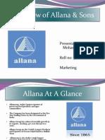 Allana at a Glance