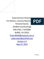 Guest Services Directory  For Renters, Couchsurfing Guests And Personal Guests  (AirBnB-Couchsurfing) MAJ PAUL, VA22060 BURKE, VA 22015 frater48349@mypacks.net or cybermajor@earthlink.net Version 1.4 May 27, 2014 AddressRedact
