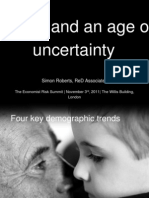 Ageing and an age of uncertainty
