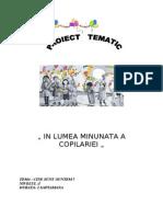 Proiect Tematic in Lumea Copilariei Grupa Strumfi
