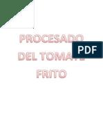 Procesado Del Tomate Frito