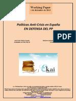 Políticas Anti-Crisis en España. EN DEFENSA DEL PP (Es) Anti-Crisis Policy in Spain. STANDING UP FOR THE PP (Es) Krisiaren Aurkako Politikak  Espainian. PP-REN ALDE (Es)