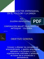 ZULEIMA ASPRILLA - Vision y Caracter Empresarial Folklore y Danza