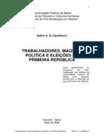 Trabalhadores, Máquina Politica e Eleições na Primeira República