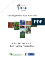 Growing Native Trees From Seed Tree Nursery Production Guide