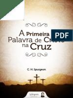 eBook Primeira Palavra Cristo Cruz Spurgeon