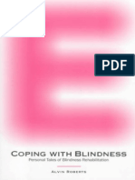 Mr. Alvin Roberts M.S.ed-coping With Blindness Personal Tales of Blindness Rehabilitation -Southern Illinois University Press(1998)