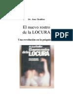 76069656 Thuillier Jean El Nuevo Rostro de La Locura