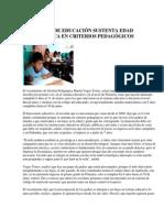 MINISTERIO DE EDUCACIÓN SUSTENTA EDAD CRONOLÓGICA EN CRITERIOS PEDAGÓGICOS