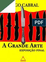 A Grande Arte - Exposição Final