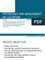 LACTATION Physiology and Management