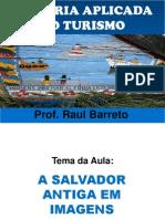 Salvador Antiga Em Imagens