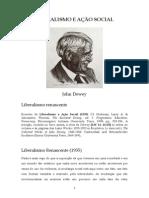 DEWEY, John (1935) Liberalismo e ação social. Excertos - Liberalismo renascente