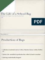 Life of a School Bag