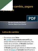Letra de Cambio, Pagare y Cheque