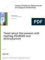 SUM302- Optimizing XenServer Deployments to Best Support XenDesktop