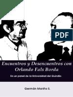 Encuentros y Desencuentros Con Orlando Fals Borda en Un Panel de La Universidad Del Quindio