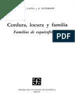 Cordura, Locura y Familia.