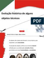 Historia de Alguns Objetos Tecnicos