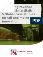 Increasing Revenue Through SmartRail- 5 Global Case Studies on Rail and Metro Innovation