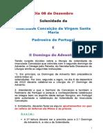 Solenidade da Imaculada Conceição da Virgem Santa Maria Padroeira de Portugal E II Domingo do Advento A