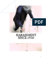Harassment Since 1976!