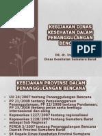 kebijakandinkespenanggulanganbencananov2011-111214112206-phpapp02