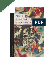 FÉLIX GUATTARI - Caosmosis