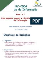 Aulas 1  e  2 de  Natureza da Informação (dias 13 e 15 de Setembro 2010)