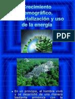 CRECIMIENTO DEMOGRÁFICO, INDUSTRIALIZACIÓN, USO DE LA ENERGÍA