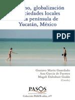 Turismo, globalización y sociedades locales en la península de Yucatán, México.