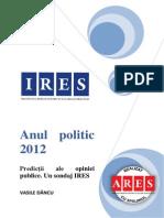 Sondaj IRES Predictii Ale Opiniei Publice